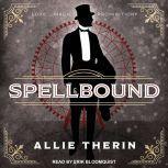 Spellbound, Allie Therin