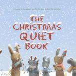 The Christmas Quiet Book, Deborah Underwood
