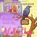 A Call to Charms, Denise Swanson