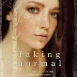 Faking Normal, Courtney C. Stevens
