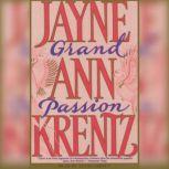 Grand Passion, Jayne Ann Krentz