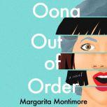Oona Out of Order A Novel, Margarita Montimore