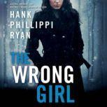 The Wrong Girl, Hank Phillippi Ryan