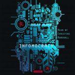 Infomocracy, Malka Older