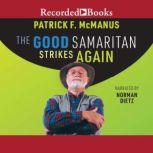 The Good Samaritan Strikes Again, Patrick F. McManus