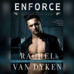 Enforce, Rachel Van Dyken