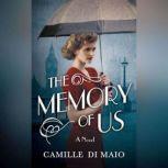The Memory of Us, Camille Di Maio