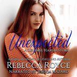 Unexpected, Rebecca Royce