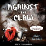 Against the Claw, Shari Randall