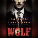 The Wolf, Lorenzo Carcaterra