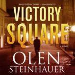 Victory Square, Olen Steinhauer