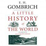 A Little History of the World, E. H. Gombrich
