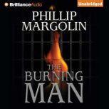 The Burning Man, Phillip Margolin