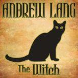 The Witch, Andrew Lang