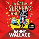 The Day the Screens Went Blank, Danny Wallace