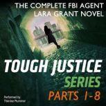 Tough Justice Series Box Set: Parts 1 - 8, Carla Cassidy
