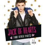 Jack of Hearts (and other parts), L. C. Rosen