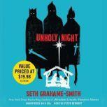 Unholy Night, Seth Grahame-Smith