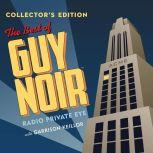 The Best of Guy Noir Collector's Edition, Unknown