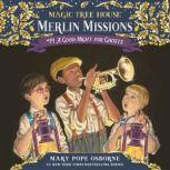 Magic Tree House #42: A Good Night for Ghosts, Mary Pope Osborne
