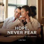 Hope, Never Fear, Callie Shell