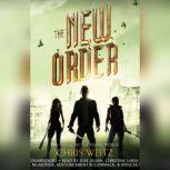 The New Order, Chris Weitz