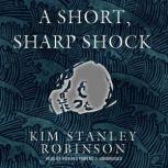 A Short, Sharp Shock, Kim Stanley Robinson