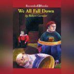 We All Fall Down, Robert Cormier