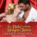 The Duke With the Dragon Tattoo, Kerrigan Byrne