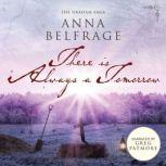 There Is Always a Tomorrow, Anna Belfrage