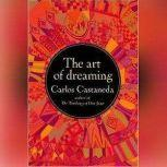 The Art of Dreaming, Carlos Castaneda
