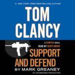 Tom Clancy Support and Defend, Mark Greaney