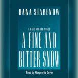 A Fine and Bitter Snow, Dana Stabenow