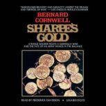 Sharpes Gold Richard Sharpe and the Destruction of Almeida, August 1810, Bernard Cornwell