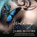 Walking Disaster, Jamie McGuire