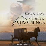 A Forbidden Rumspringa, Keira Andrews