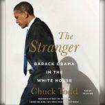 The Stranger Barack Obama in the White House, Chuck Todd