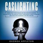 Gaslighting, Rhonda Appleton
