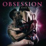 Feral: Obsession Feral Book 1, Nora Ash
