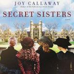 Secret Sisters, Joy Callaway