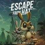 Escape from Hat, Adam Kline