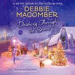 Dashing Through the Snow A Christmas Novel, Debbie Macomber