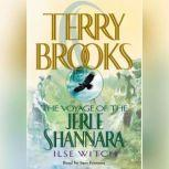 Ilse Witch The Voyage of the Jerle Shannara: Ilse Witch, Terry Brooks