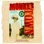 Monkey Town The Summer of the Scopes Trial, Ronald Kidd