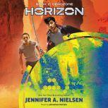 Horizon, Book 2: Deadzone, Jennifer A. Nielsen