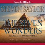 The Seven Wonders A Novel of the Ancient World, Steven Saylor