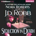 Seduction in Death, J. D. Robb