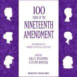100 Years of the Nineteenth Amendment An Appraisal of Women's Political Activism, Holly J. McCammon