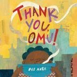 Thank You, Omu!, Oge Mora
