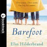 Barefoot - Booktrack Edition, Elin Hilderbrand